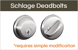 Schlage deadbolts offer many style options, but they do require some modification to fit.