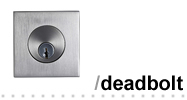 Modern Deadbolts